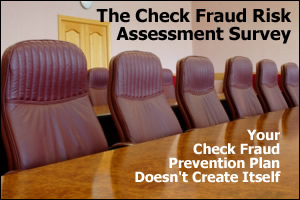 The Check Fraud Risk Assessment Survey
